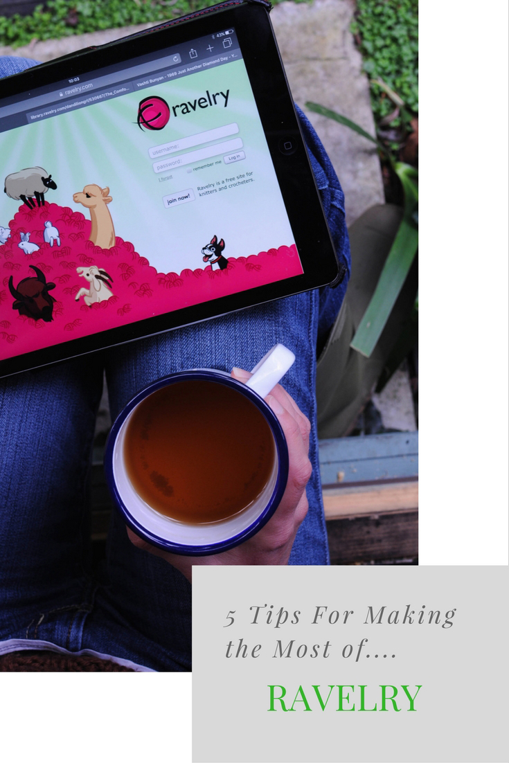 5 Tips for Making the Most of Ravelry