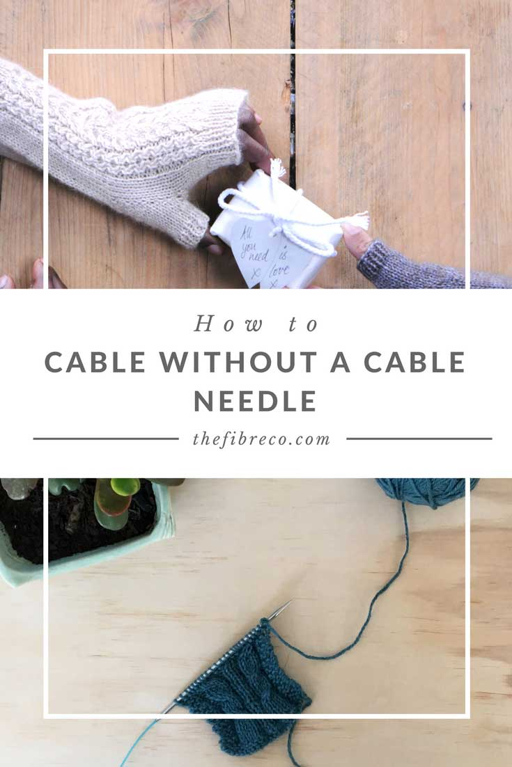 Knitting Cables Without Cable Needle : Cable without a needle tutorials the fibre co