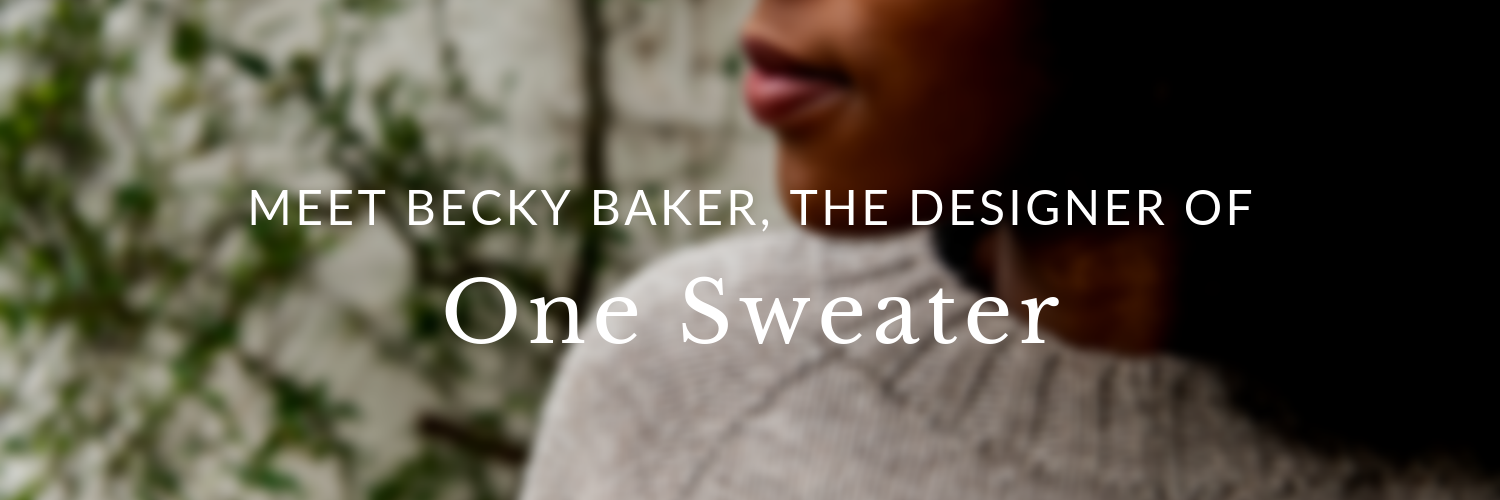 "Blurry close-up of our model wearing a One Sweater with the words ""Meet Becky Baker, the Designer of One Sweater"" overlaying the image"