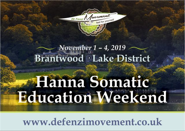 November 1-4 2019, Brantwood, Lake District. Hanna Somatic Education Weekend. www.defenzimovement.co.uk