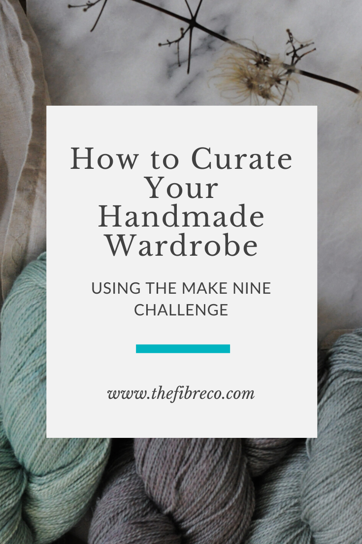 "Graphic that says ""How to Curate Your Handmade Wardrobe Using the Make Nine Challenge"""